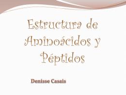 Estructura de Aminoácidos y Péptidos