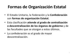 formas de organización Estatal.