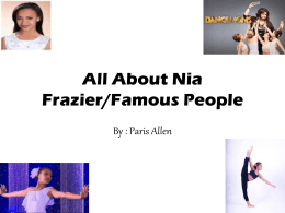 All About Nia Frazier/Famous People