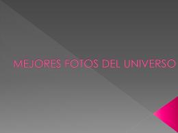 MEJORES FOTOS DEL UNIVERSO