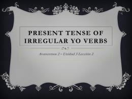 Present Tense of Irregular Yo Verbs