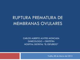 6. Ruptura prematura de Membranas Ovulares
