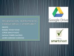 presentacion herramientas google drive y smartsheet