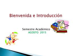 Bienvenido al semestre AGOSTO a DICIEMBRE 2015