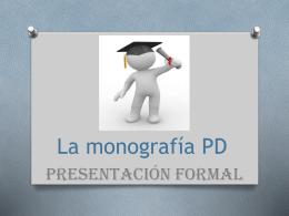 La Monografía PD - Presentación Formal
