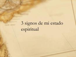 3 signos de mi estado espiritual