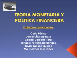 """""""Teoría Monetaria y Política Financiera""""."""