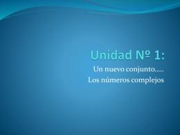 Unidad Nº 1 números complejos