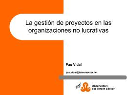 La gestió de projectes - Observatori del Tercer Sector