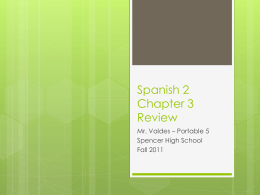 Spanish 1 Chapter 3 Review - SHS-P5