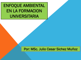 ENFOQUE AMBIENTAL EN LA FORMACION UNIVERSITARIA