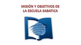 OBJETIVOS de la Escuela Sabatica