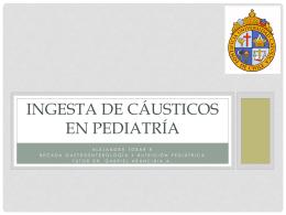REUNIÓN ENDO-UC Esofagitis cáustica