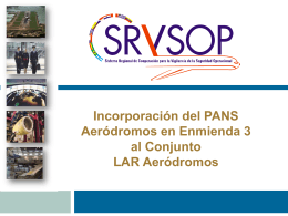 Incorporación del PANS Aeródromos en Enmienda 3 al
