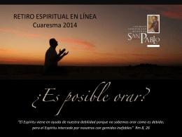 RETIRO ESPIRITUAL EN LÍNEA Cuaresma 2014