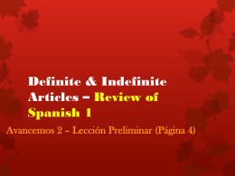 Definite & Indefinite Articles * Review of Spanish 1