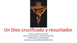 Un Dios crucificado y resucitador