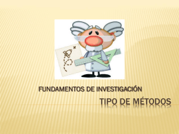 TIPO DE MÉTODOS - tecnologicolahuerta-fundamentos