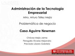 Caso Aguirre Newman