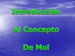 INTRODUCCIÓN AL CONCEPTO DE MOL