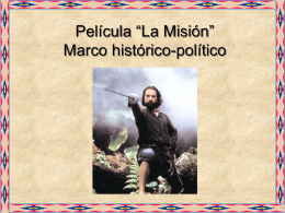 Marco histórico-político Para introducir película La Misión