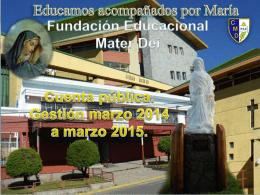 Cuenta Pública Mater Dei 2015 - Fundación Educacional Mater Dei