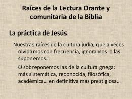 Raíces de la Lectura Orante y comunitaria de la Biblia