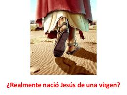 ¿Realmente nació Jesús de una virgen?