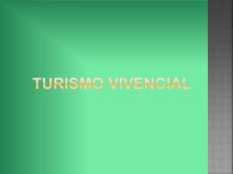 Turismo vivencial - TS-UNITEC