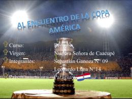 Diapositiva 1 - 1a-copaamerica