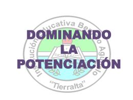 DOMINANDO LA POTENCIACIÓN
