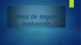 Temas de segunda evaluación.
