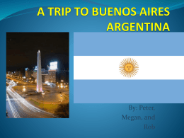 A Trip to Buenos Aries - HarmonSpanishIIFinalProject