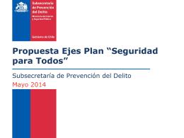 """Propuestas ejes plan """"Seguridad para Todos"""""""