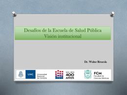 Desafíos de la Escuela de Salud Pública, visión institucional