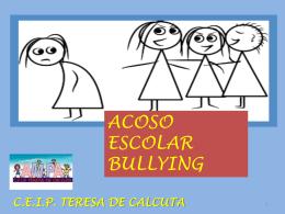 Literalmente, del inglés, `bully`, que significa `matón o agresor`.