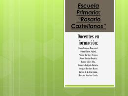 Escuela Primaria: *Rosario Castellanos*