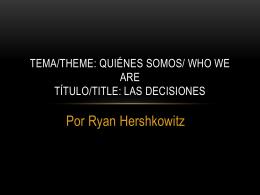 Las decisiones Por Ryan Hershkowitz