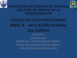 codigo de etica profesional parte a * aplicación general