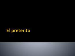 El preterito - espanol1detj
