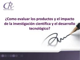 PRODUCTOS E IMPACTO DE LA INVESTIGACION