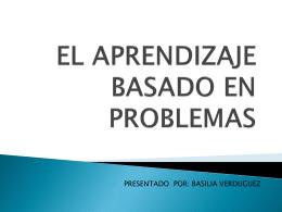 EL APRENDIZAJE BASADO EN PROBLEMAS EN MEDICINA