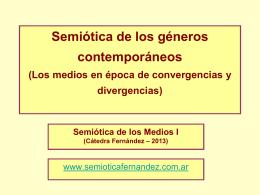 2013 – PPT JLF Teórico 2 - Semiótica I – Fernández
