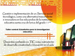 Gestión e implementación de un Servicio social tecnológico Taller