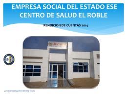 empresa social del estado ese centro de salud el roble