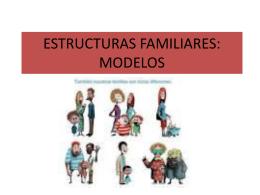 estructuras familiares: modelos