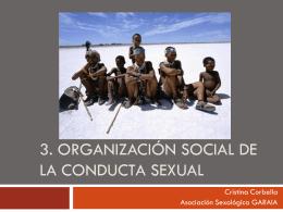 ORGANIZACIÓN SOCIAL DE LA CONDUCTA SEXUAL
