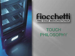 FIOCCHETTI TOUCH PHILOSOPHY