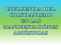 Influencia de la religión en las manifestaciones artísticas
