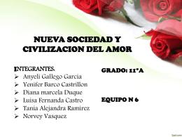 NUEVA SOCIEDAD Y CIVILIZACION DEL AMOR